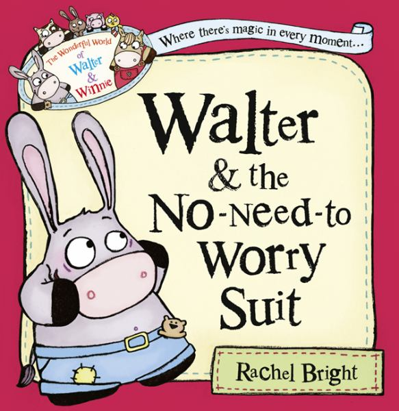Walter and the No-Need-to-Worry Suit (Wonderful World of Walter and Winnie)