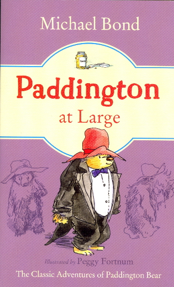 Paddington at Large (Paddington, Bk. 5)
