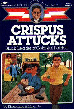 Crispus Attucks (Childhood of Famous Americans)