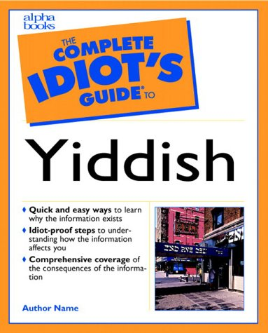 Learning Yiddish (The Complete Idiot's Guide)