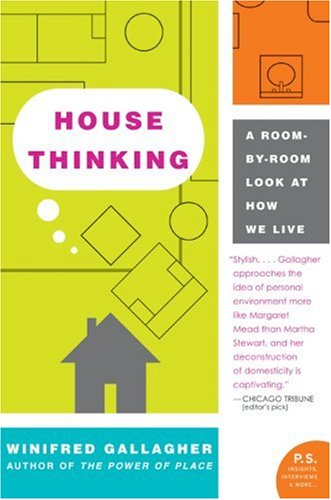 House Thinking: A Room By Room Look at How We Live
