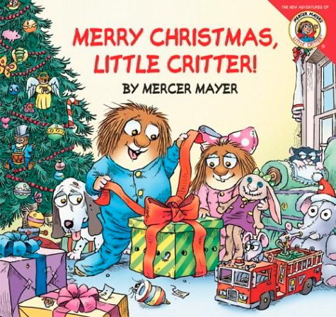 Merry Christmas, Little Critter! (The New Adventures of Little Critter)