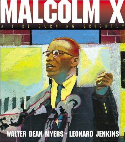 Malcolm X: A Fire Burning Brightly
