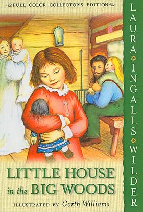 Little House In The Big Woods (Full-Color Collector's Edition, Bk. 1)