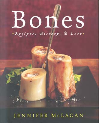 Bones: Recipes, History, & Lore