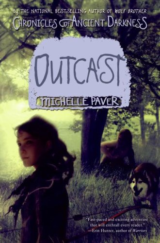 Outcast (Chronicles Of Ancient Darkness, Bk. 4)