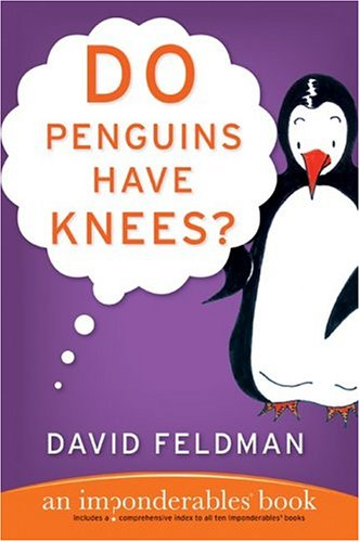 Do Penguins Have Knees? (Imponderables)