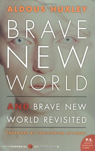 Brave New World and Brave New World Revisited (P.S. Novel)