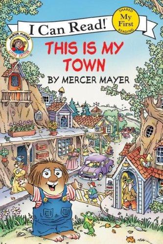 This Is My Town (Little Critter, My First I Can Read )