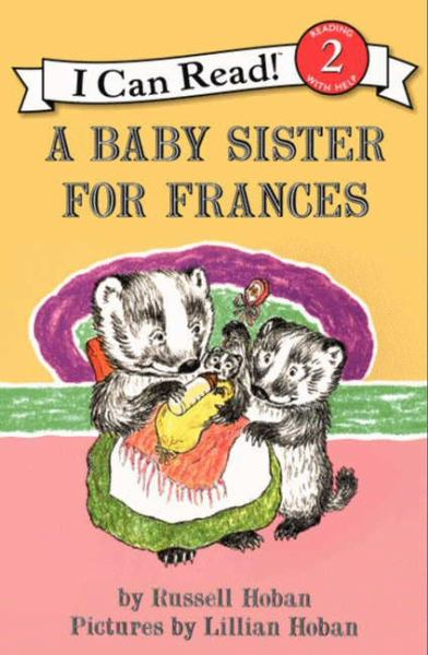 A Baby Sister for Frances (I Can Read! Level 2)