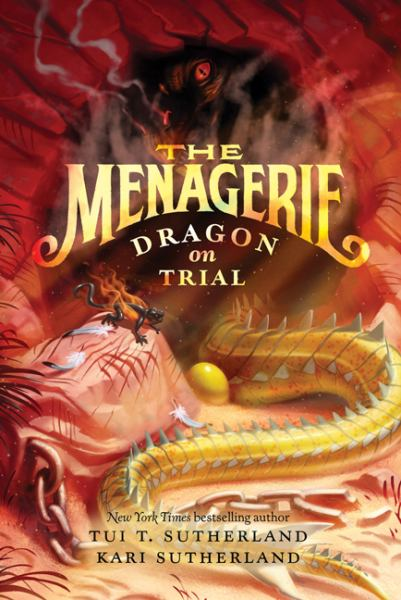 Dragon on Trial (The Menagerie, Bk. 2)
