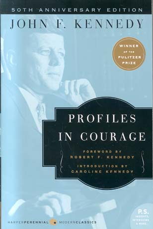 Profiles in Courage (50th Anniversary Edition)