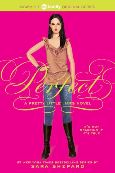 Perfect (Pretty Little Liars, Bk. 3)
