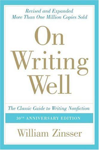 On Writing Well (30th Anniversary Edition)