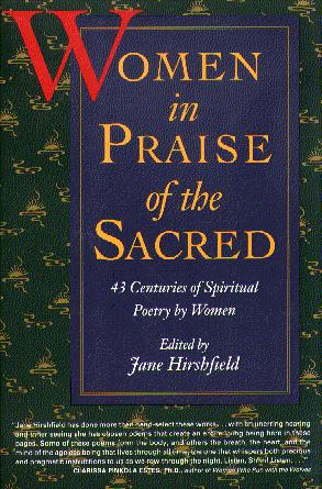 Women in Praise of the Sacred: 43 Centureis of Spiritual Poetry by Women