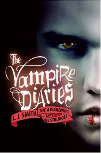 The Awakening And The Struggle (Vampire Diaries)
