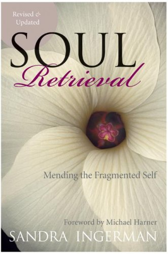 Soul Retrieval (Revised & Updated)
