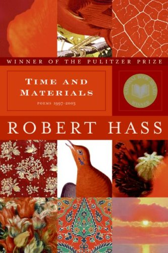Time and Materials (Poems 1997-2005)