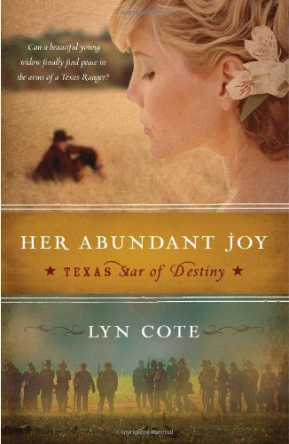 Her Abundant Joy (Texas: Star of Destiny, Book 3)