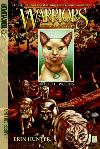 Into The Woods (Warrior Tigerstar & Sasha, Volume 1)