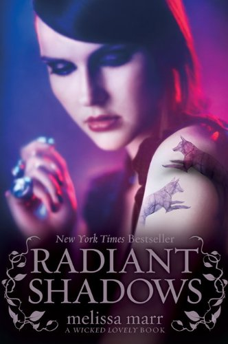 Radiant Shadows (Wicked Lovely, Bk. 4)