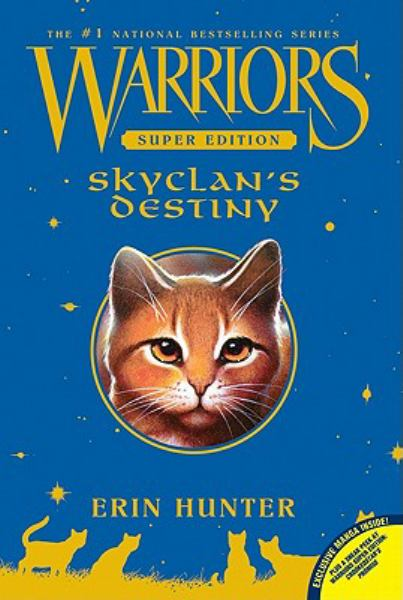 SkyClan's Destiny (Warriors Super Edition)