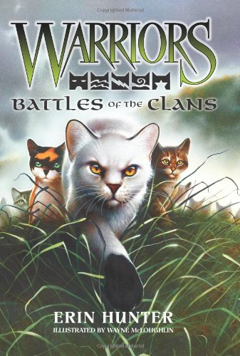 Battles Of The Clans (Warriors)