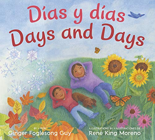 Dias y Dias/Days and Days (Bilingual Spanish-English Children's Book)