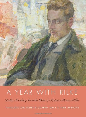 A Year with Rilke: Daily Reading from the Best of Rainer Maria Rilke
