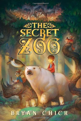 The Secret Zoo (Bk. 1)