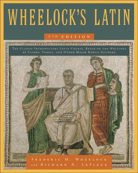 Wheelock's Latin (7th Edition)