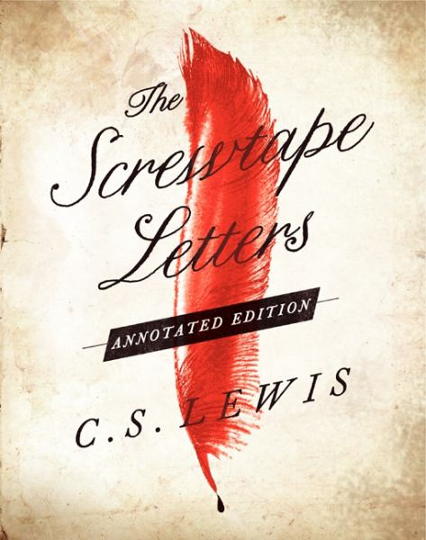 The Screwtape Letters (Annotated Edition)