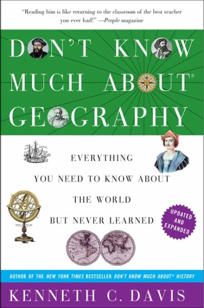 Don't Know Much About Geography (Revised and Expanded)