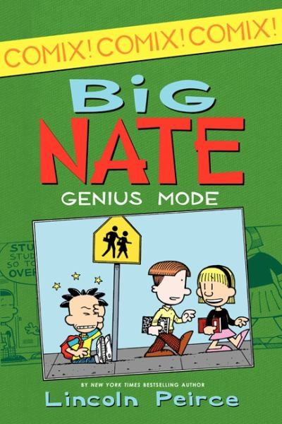 Big Nate: Genius Mode (Big Nate Comix, Bk. 3)