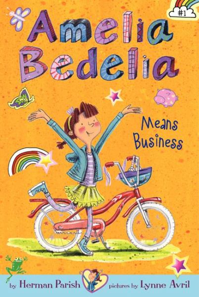 Amelia Bedelia Means Business (Bk. 1)