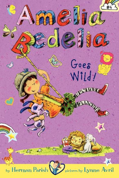 Amelia Bedelia Goes Wild! (Amelia Bedelia Chapter Books, Bk. 4)