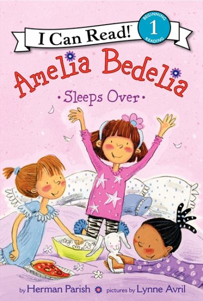 Amelia Bedelia Sleeps Over (I Can Read! 1)