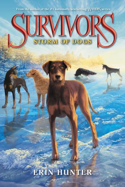 Storm of Dogs (Surivors, Bk. 6)