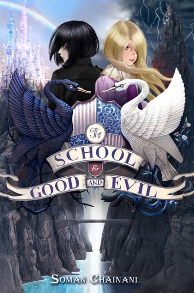The School for Good and Evil (Bk. 1)