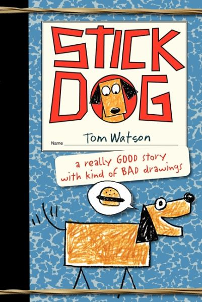 Stick Dog (Bk. 1)