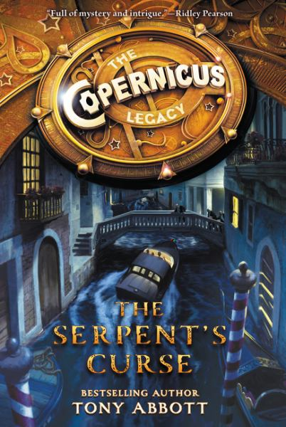 The Serpent's Curse (Copernicus Legacy, Bk. 2)