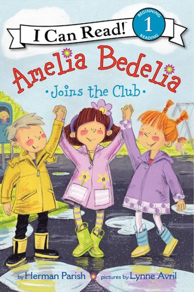 Amelia Bedelia Joins the Club (I Can Read!, Level 1)