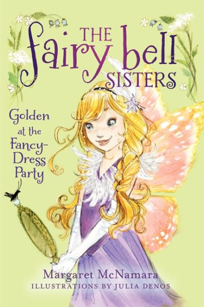 Golden at the Fancy-Dress Party (The Fairy Bell Sisters, Bk. 3)