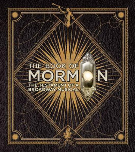 The Book of Mormon: New Testament of a Broadway Musical