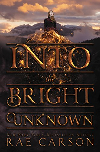 Into the Bright Unknown (Gold Seer Trilogy, Bk. 3)