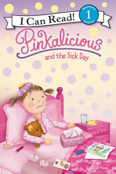 Pinkalicious and the Sick Day (I Can Read, Level 1)