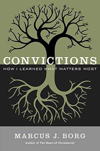 Convictions: How I Learned What Matters Most