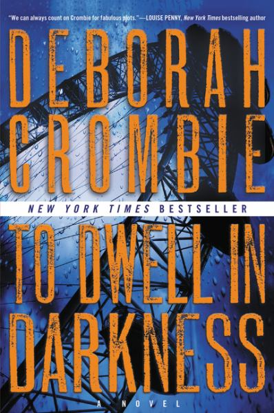 To Dwell in Darkness (Duncan Kincaid/Gemma James Novels, Volume 16)