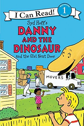 Danny and the Dinosaur and the Girl Next Door (I Can Read! Level 1)