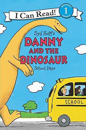School Days (Danny and the Dinosaur, I Can Read! Level 1)